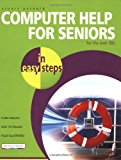 Computer Help For Seniors In Easy Steps (In Easy Steps Series)