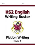 KS2 English Writing Buster - Fiction Writing - Book 1: Workbook 1