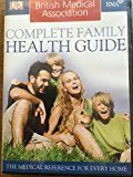 British Medical Association: Complete Family Health Guide (2008)