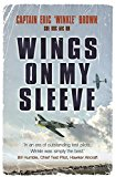 Wings on My Sleeve: The World's Greatest Test Pilot tells his story