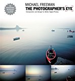 The Photographer's Eye: Composition and Design for Better Digital Photographs: Composition and Design for Better Digital Photos