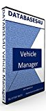 Vehicle Management System Database Software -For Mechanics/Garage Workshops