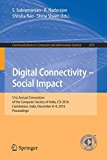 Digital Connectivity - Social Impact: 51st Annual Convention of the Computer Society of India, CSI 2016, Coimbatore, India, December 8-9, 2016, ... in Computer and Information Science)